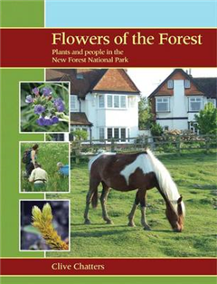 Flowers of the Forest - Plants and People in the New Forest National Park