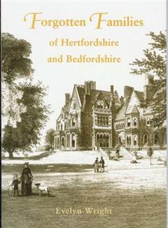 Forgotten Families of Hertfordshire
