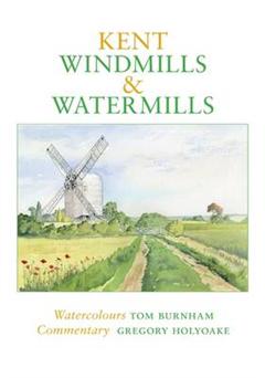 Kent Windmills & Watermills