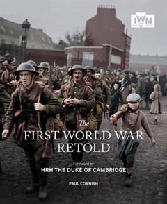 First World War Retold
