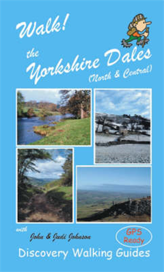 Walk! the Yorkshire Dales (North and Central): North and Central