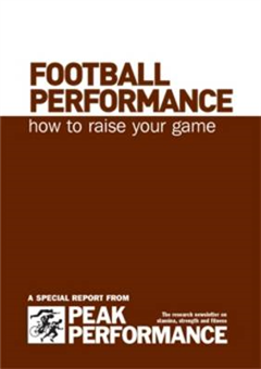Football Performance: How to Raise Your Game