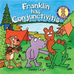 Franklin has Conjunctivitis
