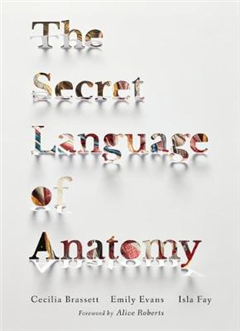 The Secret Language of Anatomy