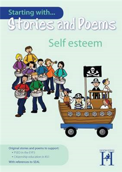 Starting with Stories and Poems... Self Esteem