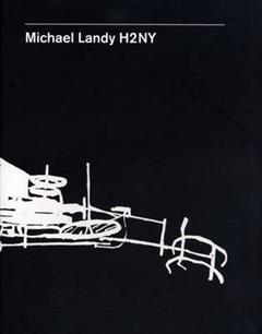 Michael Landy: H2NY