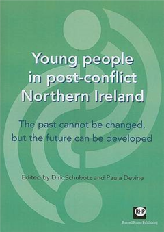 Young People in Post-conflict Northern Ireland: The Past Cannot be Changed, But the Future Can be Developed