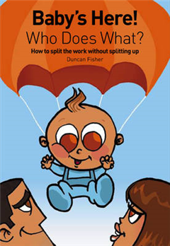 Baby\'s Here! Who Does What?: How to Split the Work without Splitting Up