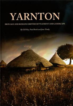 Yarnton: Iron Age and Romano-British Settlement and Landscape: Results of Excavations 1990-98