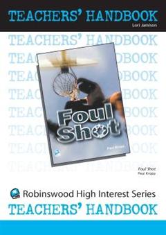 Foul Shot- Teachers' Handbook