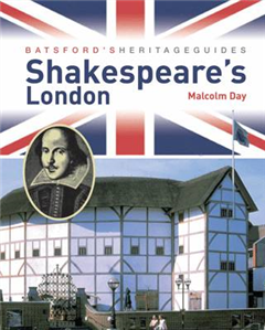 Batsford\'s Heritage Guides: Shakespeare\'s London