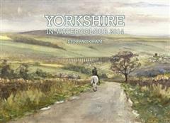 Yorkshire in Watercolour 2014 Calendar
