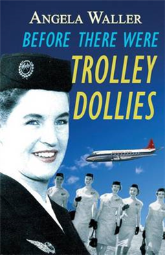 Before There Were Trolley Dollies