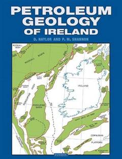 The Petroleum Geology of Ireland