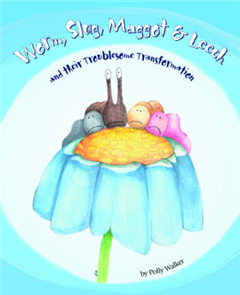 Worm Slug Maggot & Leech and Their Troublesome Transformatio