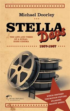 Stella Days: The Life and Times of a Rural Irish Cinema