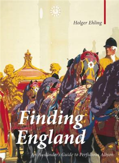 Finding England: An Auslander\'s Guide to Perfidious Albion