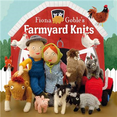 Fiona Goble\'s Farmyard Knits