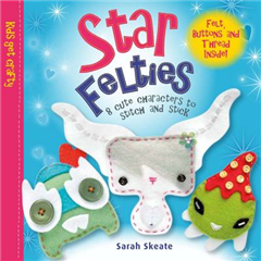 Star Felties: 8 Cute Characters to Stitch and Stick