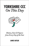 Yorkshire CCC On This Day: History, Facts & Figures from Every Day of the Year