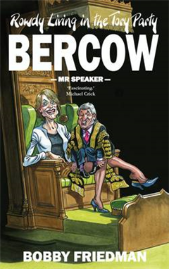 Bercow: A Portrait of the Political Class in the 21st Century