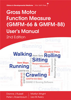 Gross Motor Function Measure (GMFM-66 and GMFM-88) User's Ma