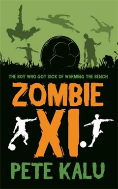 Zombie XI - The Boy Who Got Sick of Warming the Bench
