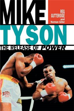 Mike Tyson - The Release of Power