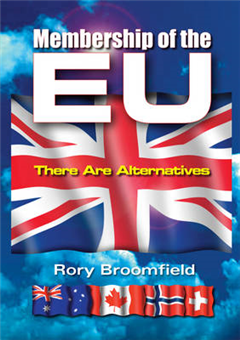 Membership of the EU: There are Alternatives