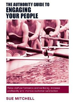 Authority Guide to Engaging Your People