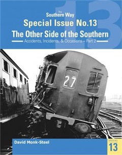 Southern Way Special Issue No. 13: The Other Side of the Sou