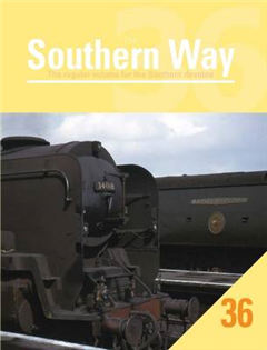 Southern Way Issue 36: The Regular Volume for the Southern D