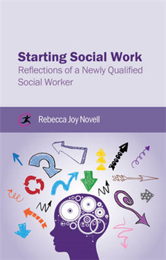 Starting Social Work: Reflections of a Newly Qualified Social Worker