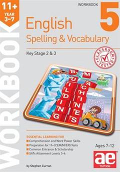 11+ Spelling and Vocabulary Workbook 5