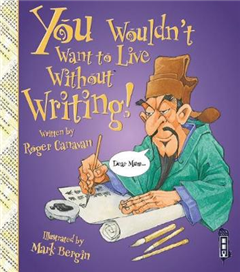 You Wouldn\'t Want To Live Without Writing!