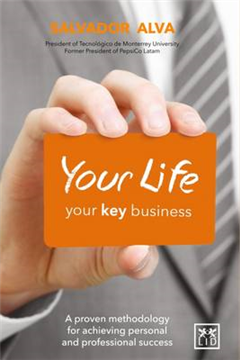 Your Life, Your Key Business