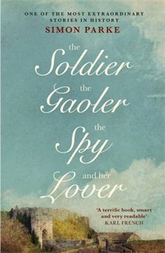 Soldier, the Gaolor, the Spy and Her Lover