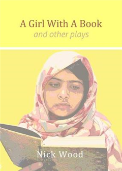A Girl with a Book: And Other Plays