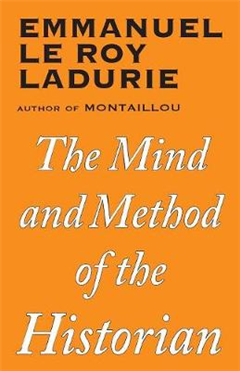 Mind and Method of the Historian