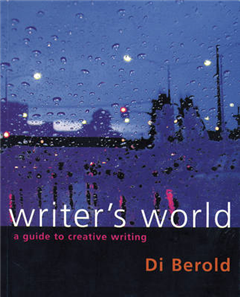 Writer\'s World: A Guide to Creative Writing