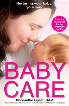 Baby Care: Nurturing Your Baby Your Way