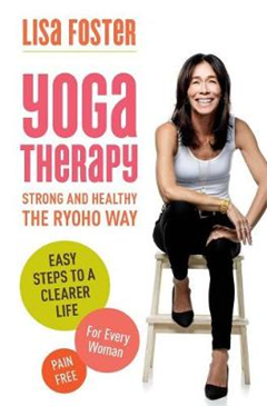 Yoga Therapy: Easy steps for great results
