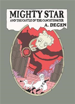 Mighty Star: and the Castle of the Cancatervater
