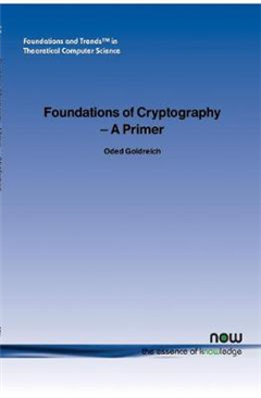 Foundations of Cryptography: A Primer