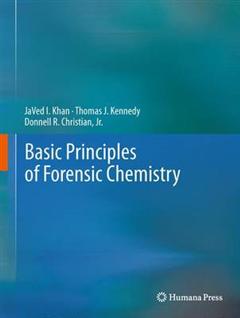 Basic Principles of Forensic Chemistry