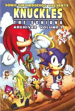 Sonic The Hedgehog Presents Knuckles The Echidna Archives 3