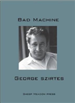 Bad Machine: Poems