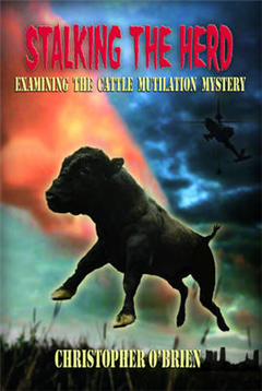 Stalking the Herd: Examining the Cattle Mutilation Mystery