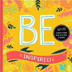Be: Inspired
