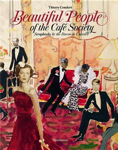Beautiful People: Scrapbooks of the Cafe Society